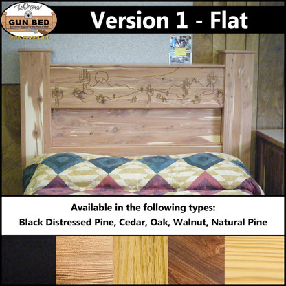 Gun Bed - Version 1 - Flat panel. Available wood types: Black Distressed Pine, Cedar, Oak, Walnut, Pine.