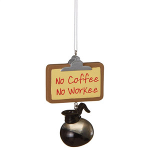 No Coffee, No Workee Christmas Tree Ornament
