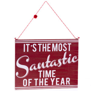 """It's the Most Santastic Time of the Year"" Wooden Sign"