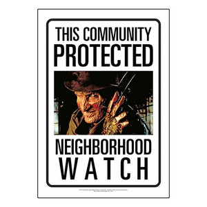Protected by Freddy Nightmare on Elm Street Sign