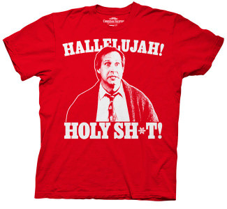 Hallelujah! Holy Shit T-Shirt - Christmas Vacation