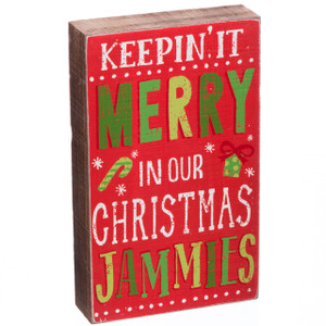 Keepin' It Merry In Our Christmas Jammies Sign