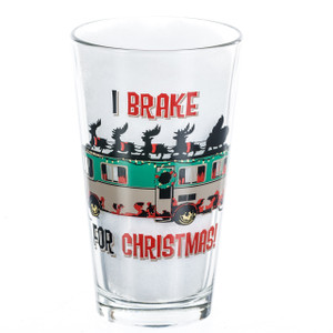 Cousin Eddie RV Pint Glass I Brake for Christmas