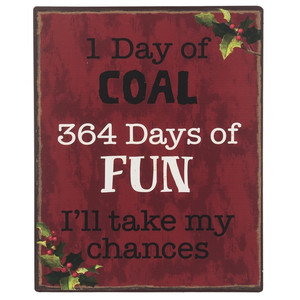 One Day of Coal Tin Sign