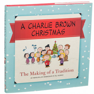 The Making of A Charlie Brown Christmas Tradition Book