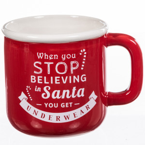 When You Stop Believing In Christmas Mug