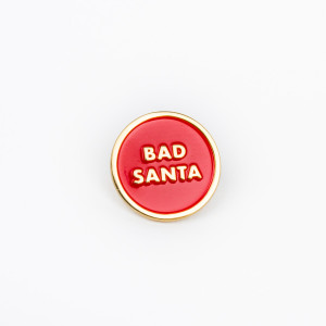 Bad Santa Enamel Pin