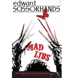 Adult Mad Libs: Edward Scissorhands