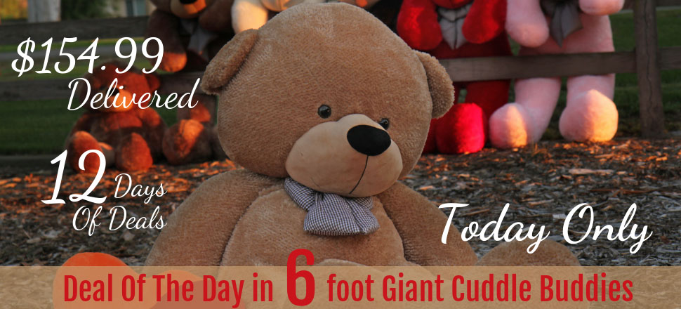 deal-of-the-day-6-foot-giant-teddy-cuddle-buddies.jpg