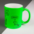 At Least the Dog Loves Me - Off the Leash' Neon Mug by Rupert Fawcett