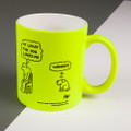 Personalised At Least the Dog Loves Me - Off the Leash' Neon Mug by Rupert Fawcett