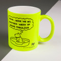 Personalised - Yawn, Another Week of Being Fabulous! - Off the Leash' Neon Mug by Rupert Fawcett