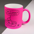 Magnificent! - Off the Leash' Neon Mug by Rupert Fawcett