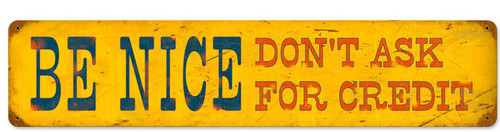 Retro Be Nice Metal Sign  28 x 6 Inches
