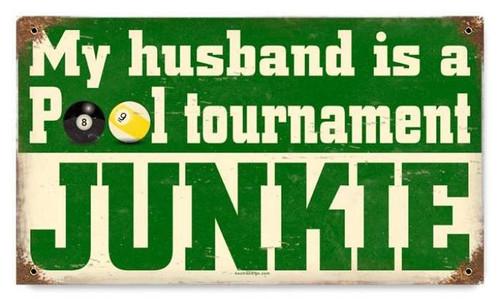 Vintage-Retro Pool Junkie Metal-Tin Sign