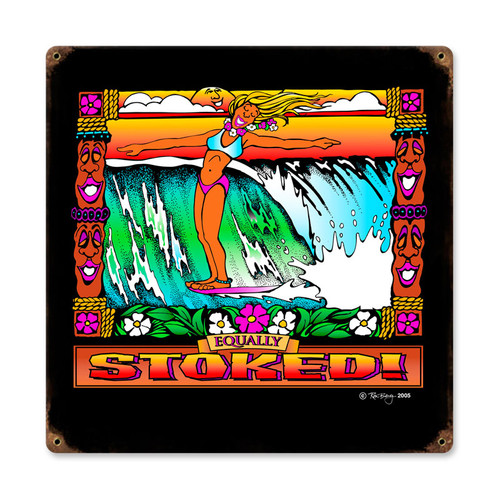 Retro Equally Stoked Metal Sign 12 x 12 Inches