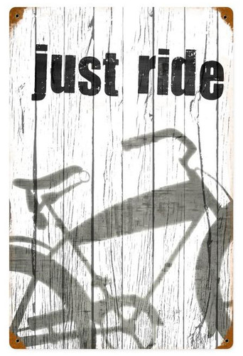 Retro Just Ride Metal Sign 12 x 18 Inches