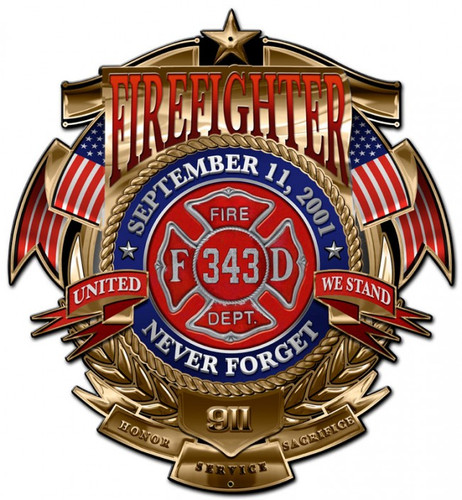 Firefighter Never Forget Metal Sign 15 x 16 Inches