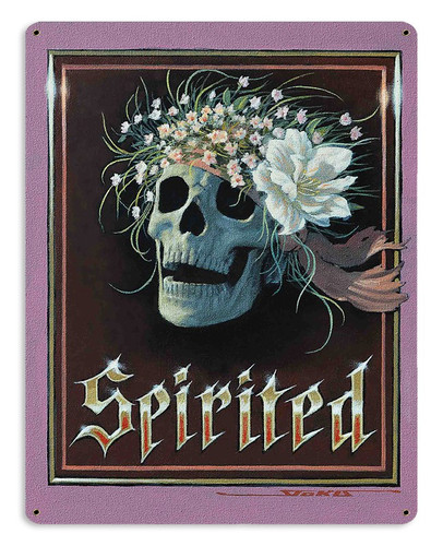 Spirited Metal Sign 15 x 12 Inches