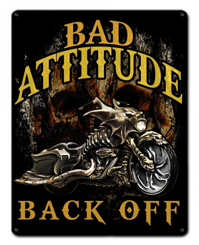 Bad Attitude Bad Ass Bagger Metal Sign 15 x 12 Inches