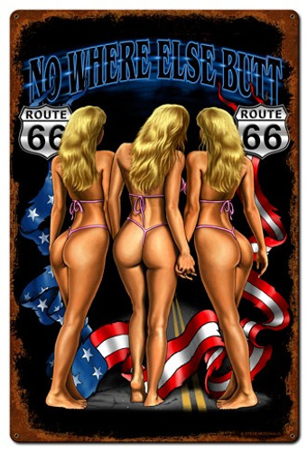No Where Else Butt Pinup Girl Metal Sign 24 x 36 Inches
