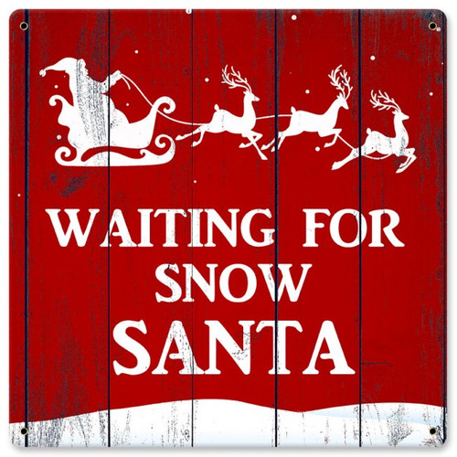 Waiting For Santa Metal Sign 12 x 12 Inches