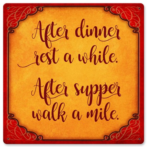 After Dinner Rest Metal Sign 12 x 12 Inches
