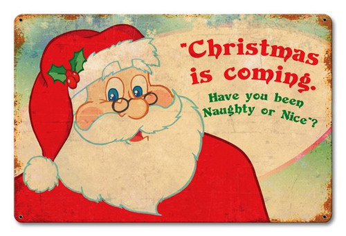 Santa Naughty Or Nice Metal Sign 18 x 12 Inches