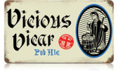 Vintage-Retro Vicious Vicar Metal-Tin Sign