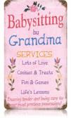 Vintage-Retro Grandma Babysitting Metal-Tin Sign