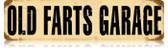 Vintage-Retro Old Farts Garage Metal-Tin Sign