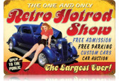 Vintage-Retro Retro Hotrod Show Metal-Tin Sign