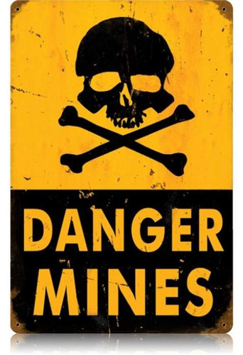 Vintage-Retro Danger Mines Metal-Tin Sign