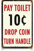 Vintage-Retro Pay Toilet Metal-Tin Sign