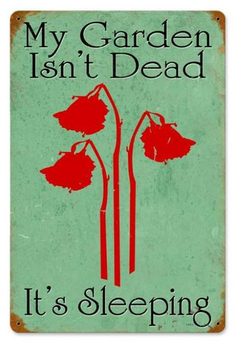 Vintage-Retro Gardens not Dead Metal-Tin Sign