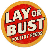 Vintage-Retro Lay or Bust Round Metal-Tin Sign