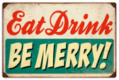 Vintage-Retro Eat Drink Be Merry Metal-Tin Sign LARGE