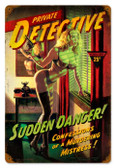 Vintage-Retro Sudden Danger Metal-Tin Sign