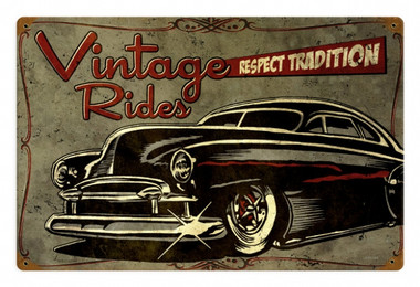 Retro Respect Tradition Metal Sign