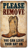 Vintage Remove Boots Metal Sign 8 x 14 Inches