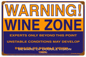 Retro Wine Zone Metal Sign  18 x 12 Inches