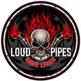 Retro Loud Pipes Metal Sign 14 x 14 Inches