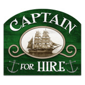 Retro Captain For Hire Custom Metal Shape Sign 18 x 15 Inches