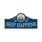 Retro Ship Happens Custom Metal Shape Sign 26 x 12 Inches