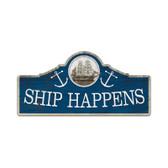 Retro Ship Happens Custom Metal Shape Sign 26 x 12 Inches