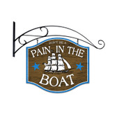 Retro Pain In The Boat Double Sided  with Wall Mount Sign 18 x 18 Inches