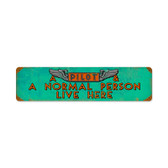 Retro Pilot and Normal Person  Metal Sign 20 x 5 Inches