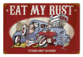 Vintage-Retro Eat My Rust Metal-Tin Sign