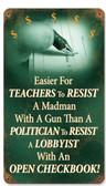 Teachers vs Politicians Vintage Metal Sign   8 x 14 Inches