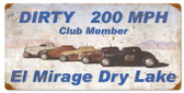 Dirty 200MPH Vintage Metal Sign 24 x 12 Inches
